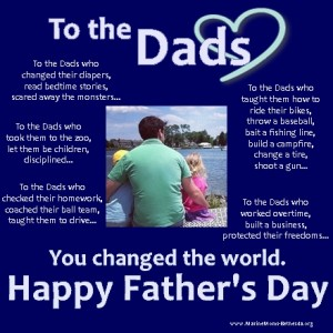 To the Dads, Happy Father's Day!