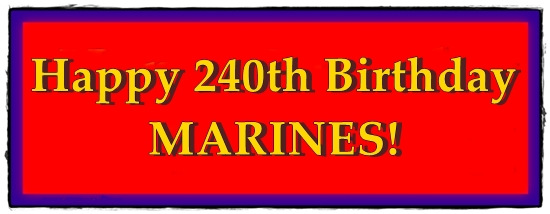 Happy 240th Birthday, Marines!